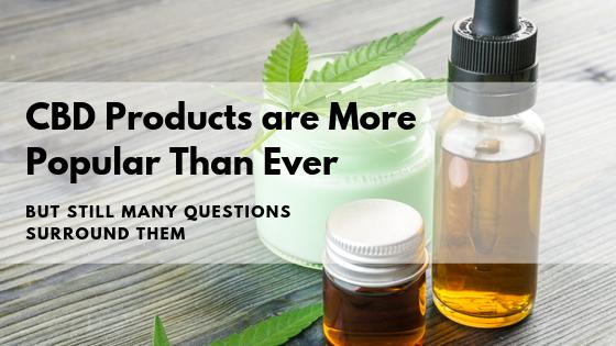 CBD Products Blog Post VII