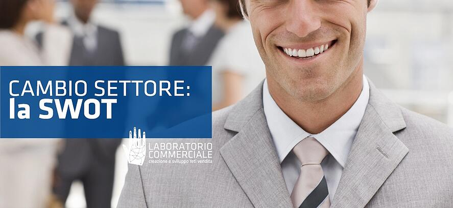 cambio-settore-la-swot-società-vendita-formazione-consulenza-analisi-strategia-trentino-alto-adige-triveneto-nord-italia