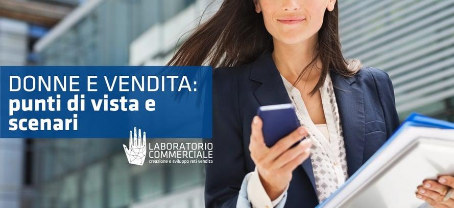 donne-e-vendita-punti-di-vista-interviste-e-scenari-società-vendita-formazione-consulenza-analisi-strategia-trentino-alto-adige-triveneto-nord-italia