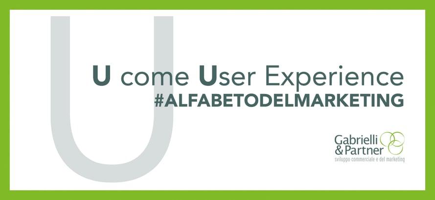 u come User Experience alfabeto del marketing