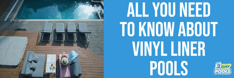 All You Need to Know About Vinyl Liner Pools