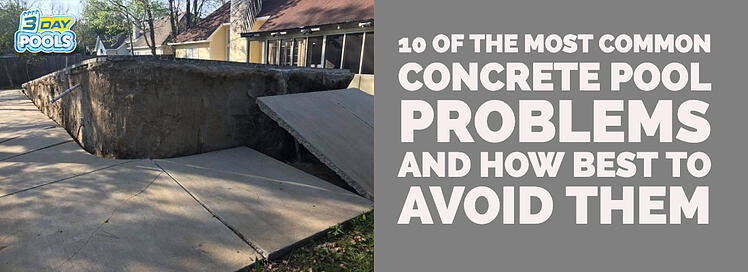 10 of the Most Common Concrete Pool Problems and How Best to Avoid Them