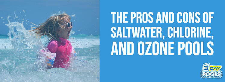 The Pros and Cons of Saltwater Chlorine and Ozone Pools