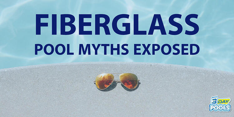 Fiberglass Pool Myths Explained