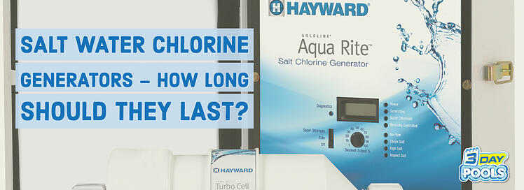 Salt Water Chlorine Generators – How Long Should They Last?