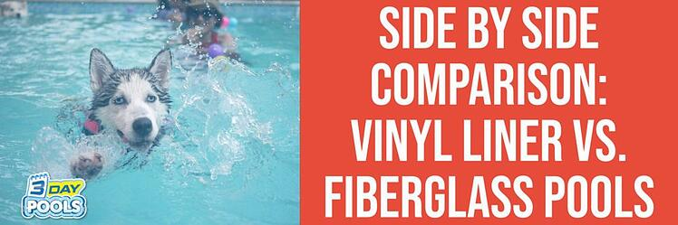 Side by Side Comparison Vinyl Liner Pools vs. Fiberglass Pools