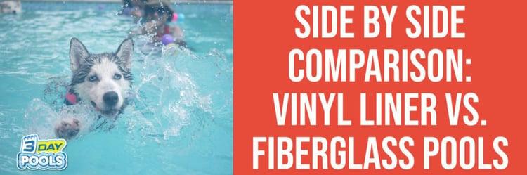 Side by Side Comparison Vinyl Liner Pools vs. Fiberglass Pools