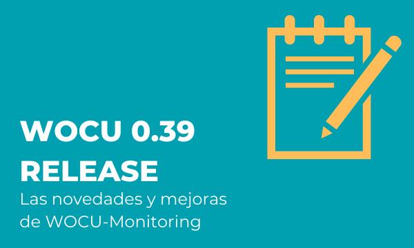 Publicada la nueva versión 0.39 de WOCU Monitoring