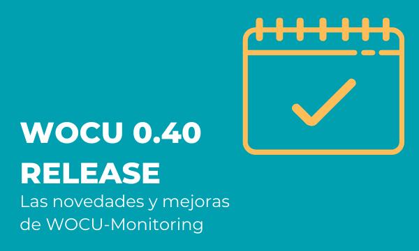 Publicada la nueva versión 0.40 de WOCU Monitoring