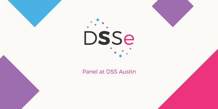 DSSe Austin Panel
