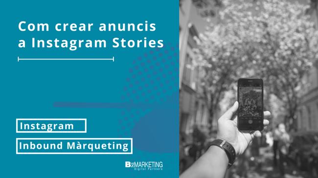 Com crear anuncis a Instagram Stories