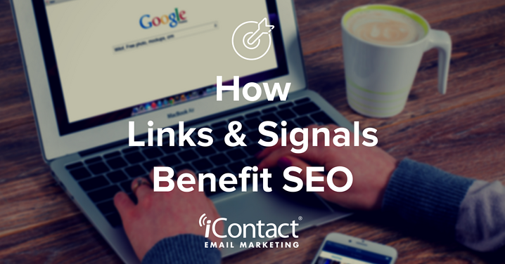 Understanding How Links and Signals Help with SEO | iContact