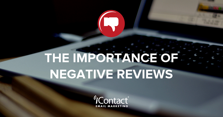 Don't Ignore Them: The Importance of Negative Online Reviews | iContact