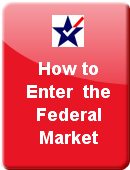 Entering the Federal Market