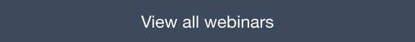 View all webinars