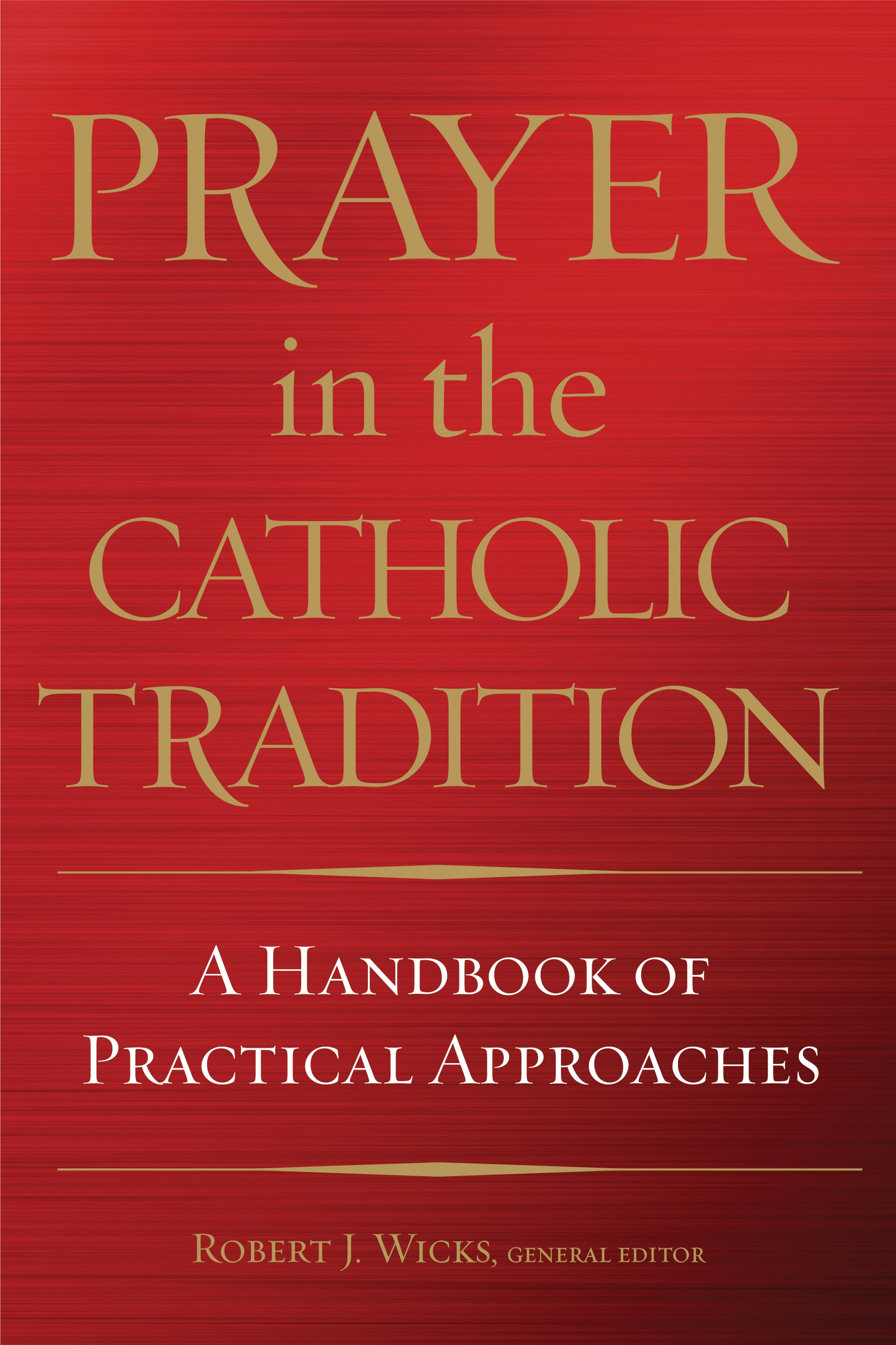 PrayerintheCatholicTradition.jpg