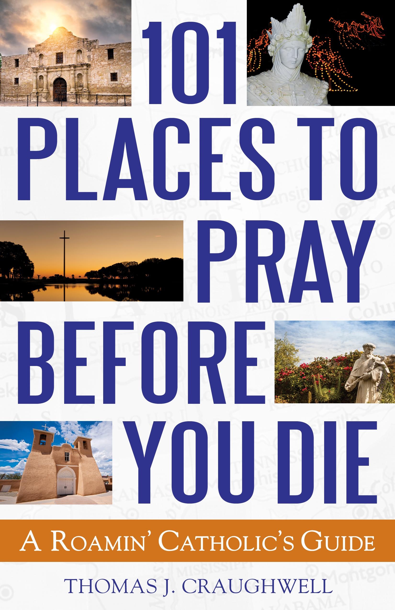 101_Places_to_Pray_Before_You_Die.jpg