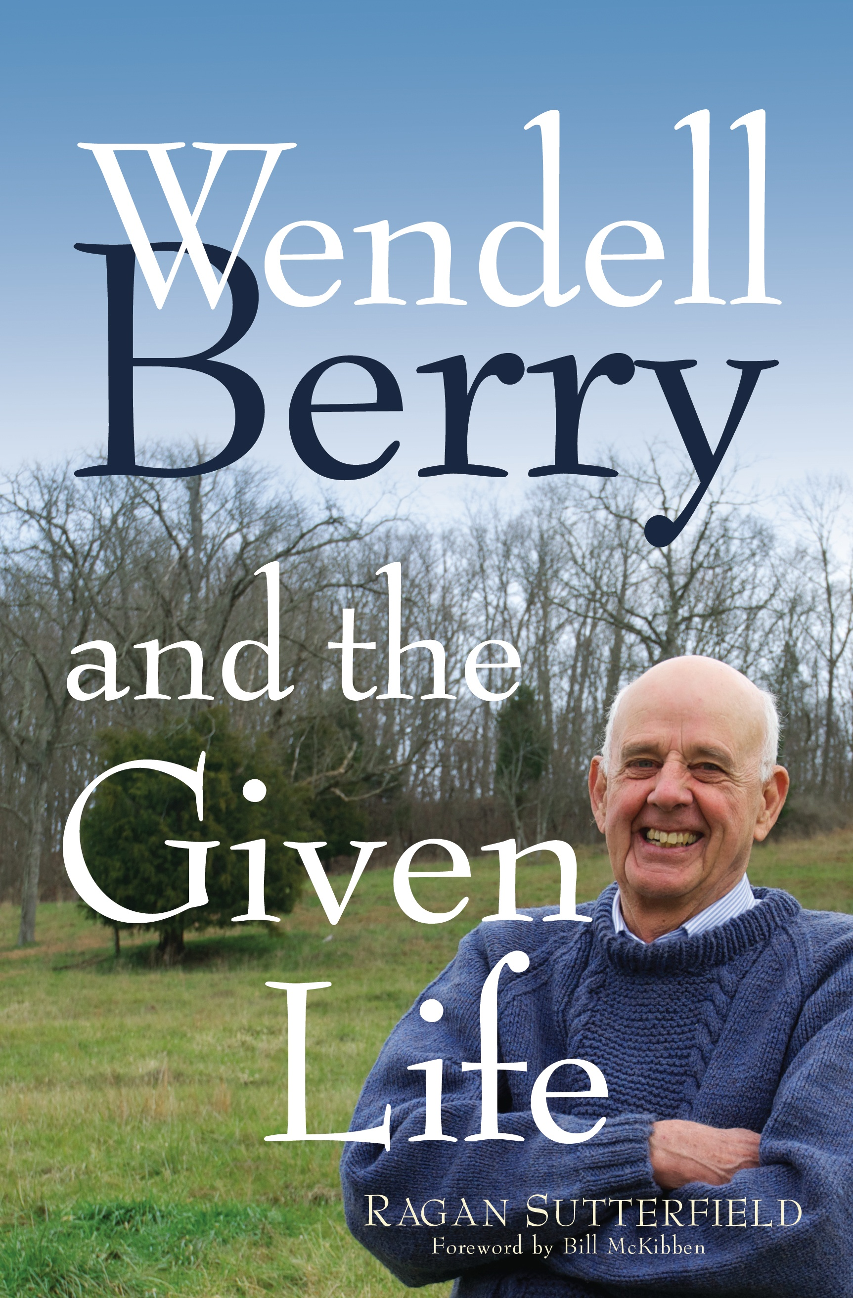 Wendell_Berry_and_the_Given_Life.jpg
