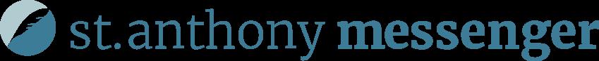St. Anthony Messenger   Franciscan Media