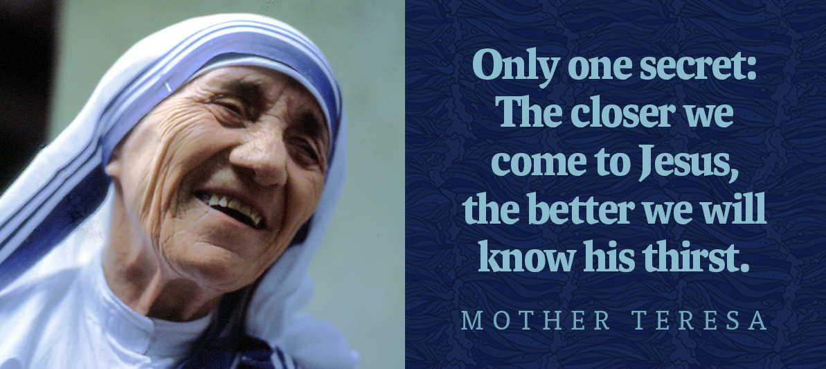 Mother Teresa: Pray for us!