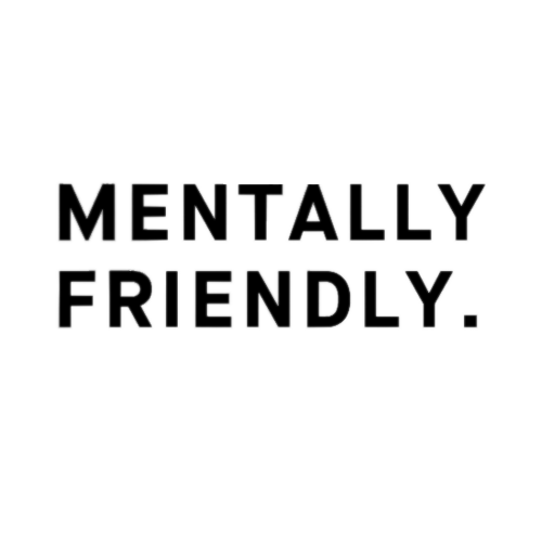 Mentally Friendly