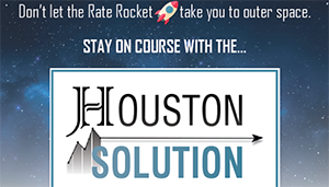 The Houston Solution - Mortgage Interest Rate Lock Program