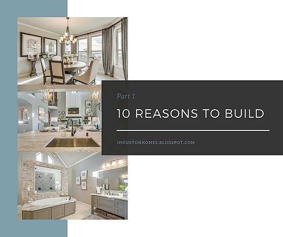 10 Reasons To Build: Part 1