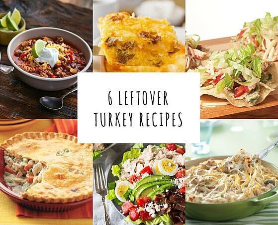 6 Leftover Turkey Recipes