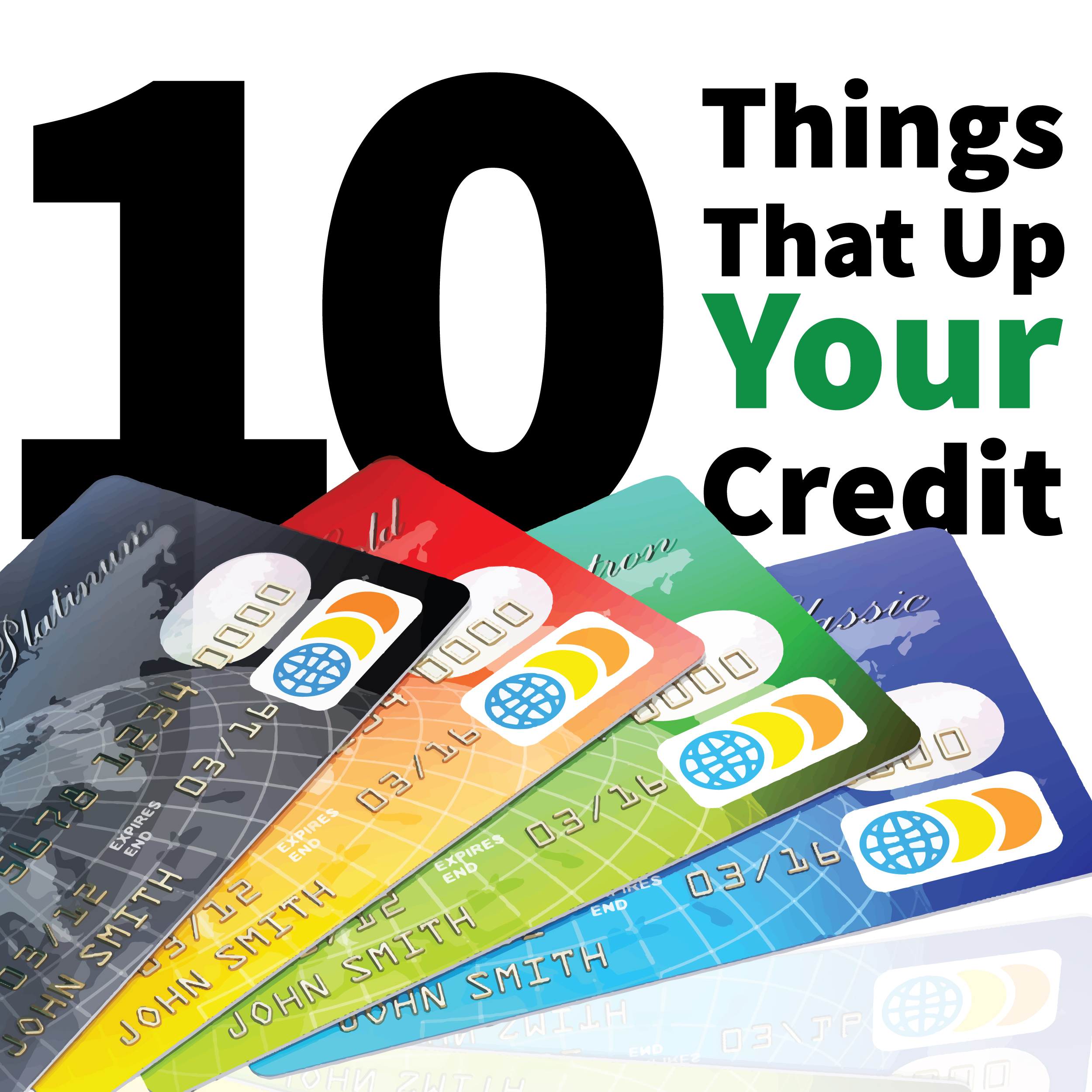 10thingsthatupyourcredit-01