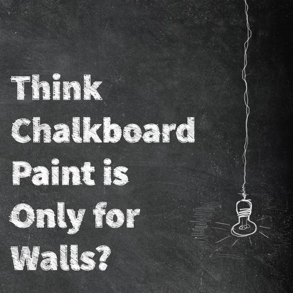 Chalkboardpaintblogpost