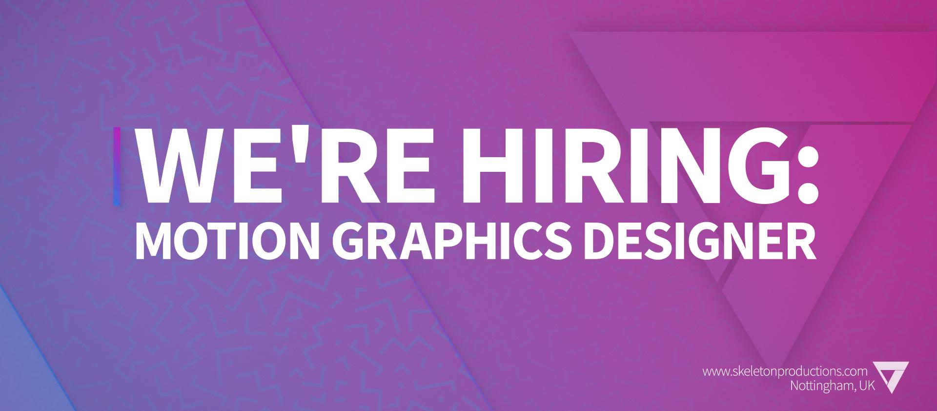 Motion Graphics Designer Job Nottingham