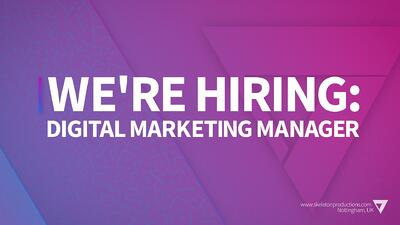 We're Hiring: Digital Marketing Manager