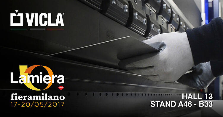 LAMIERA 2017: MILANO LAMIERA 2017, MAY 17 TO 20, AN ENTIRE EXHIBITION AREA DEDICATED TO VICLA.