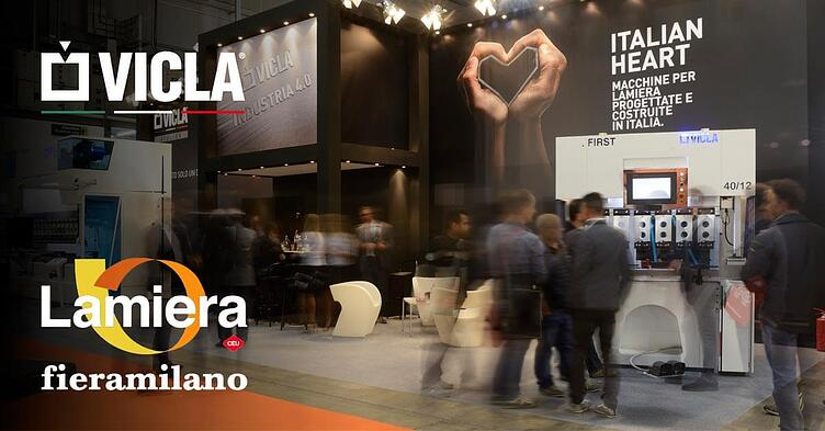 VICLA® AT LAMIERA MILANO 2017, FOR TECHNOLOGY AND INNOVATION.