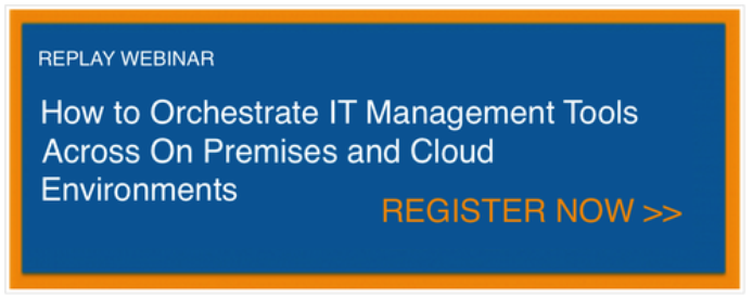 webinar CTA How to Orchestrate IT Management Tools