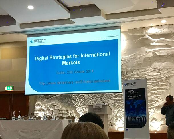 Enterprise Ireland Digital Strategies for International Markets event