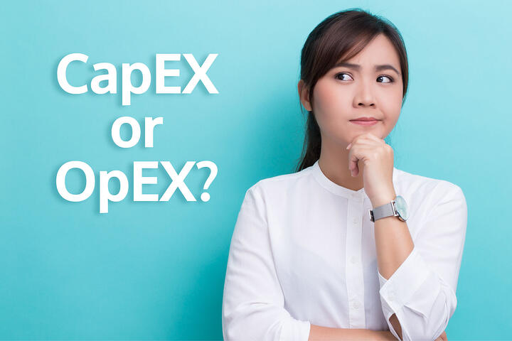 CapEx vs OpEx, Who wins....?