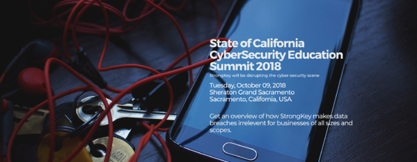 StrongKey CTO Arshad Noor to Speak at State of California Cybersecurity Education Summit