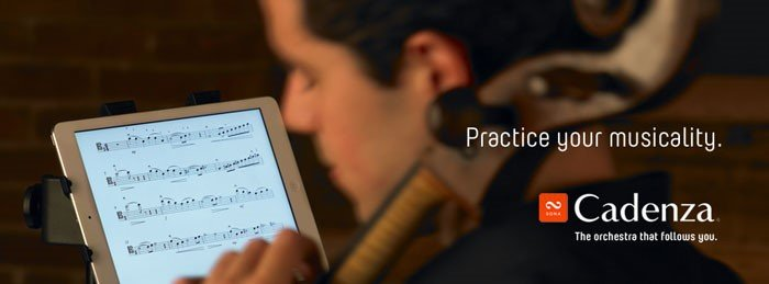 Take Practice to the Next Level with the Cadenza App