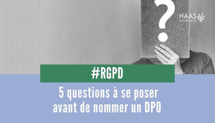 5 questions pour le DPO