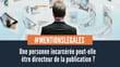 Mentions légales et site internet : n'oubliez pas d'identifier le directeur de la publication !