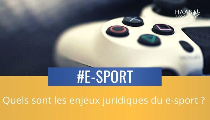 Enjeux juridique E sport