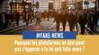 Loi « anti-fake news » : les plateformes font de la résistance !