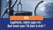 Legaltechs, justice prédictive : le développement de l'IA dans l'industrie du droit s'accélère !
