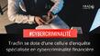 La cybercriminalité financière : nouvelle cible de Tracfin