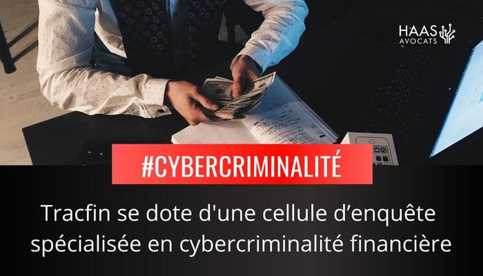 La-cybercriminalite-financiere-nouvelle-cible-de-tracfin-1