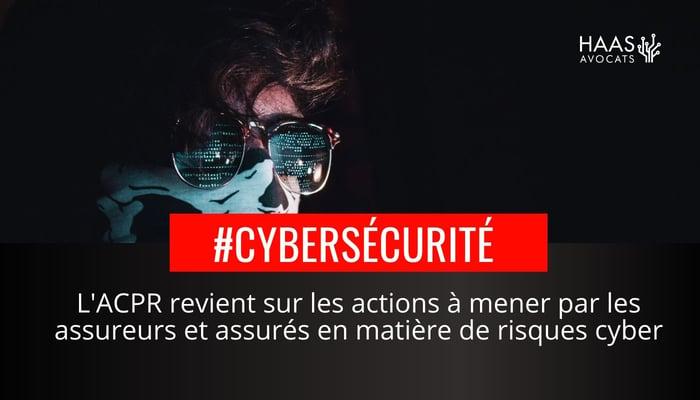 Lassurance cyber risque dans le viseur de l'ACPR
