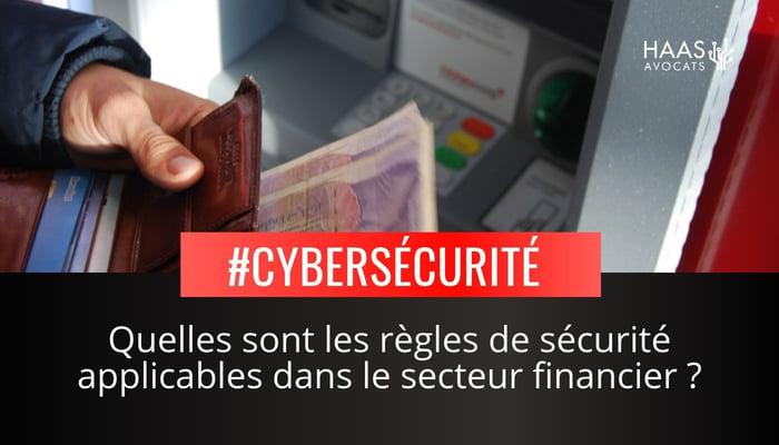 Les regles de securite applicables dans le secteur financier