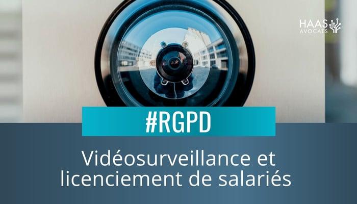 Licenciement pour vol et vidéosurveillance