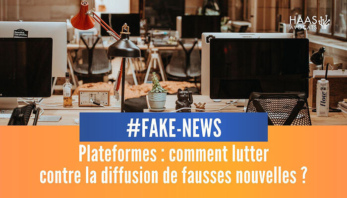 Plateformes comment lutter contre les fake news